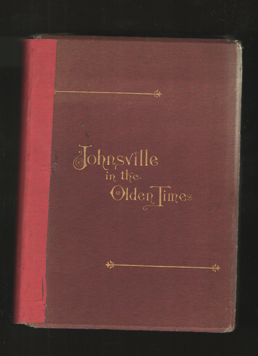Image for Johnsville in the Olden Time, and Other Stories