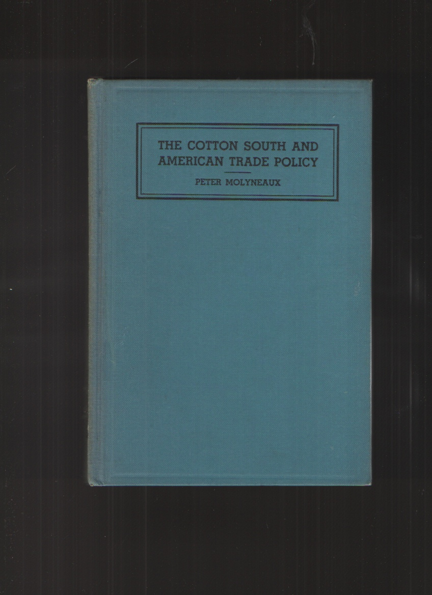 Image for The Cotton South and American Trade Policy.