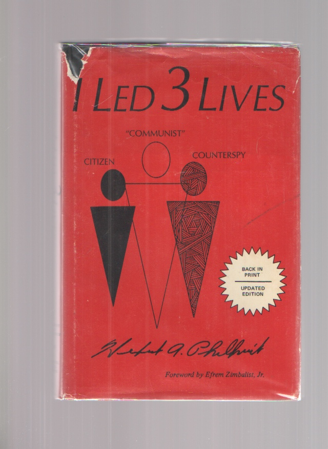 Image for I Led 3 Lives Citizen, Communist, Counterspy