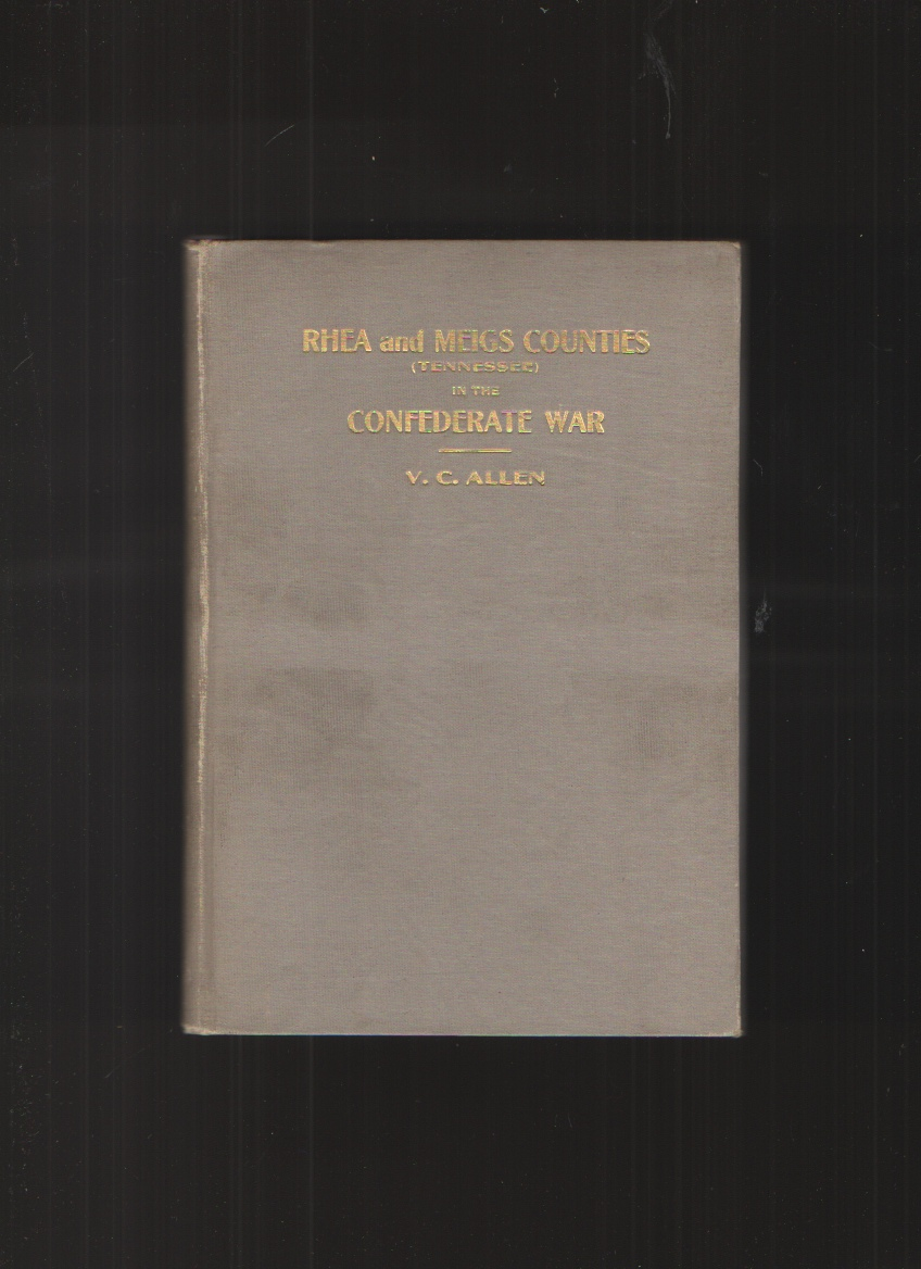Image for Rhea and Meigs Counties in the Confederate War