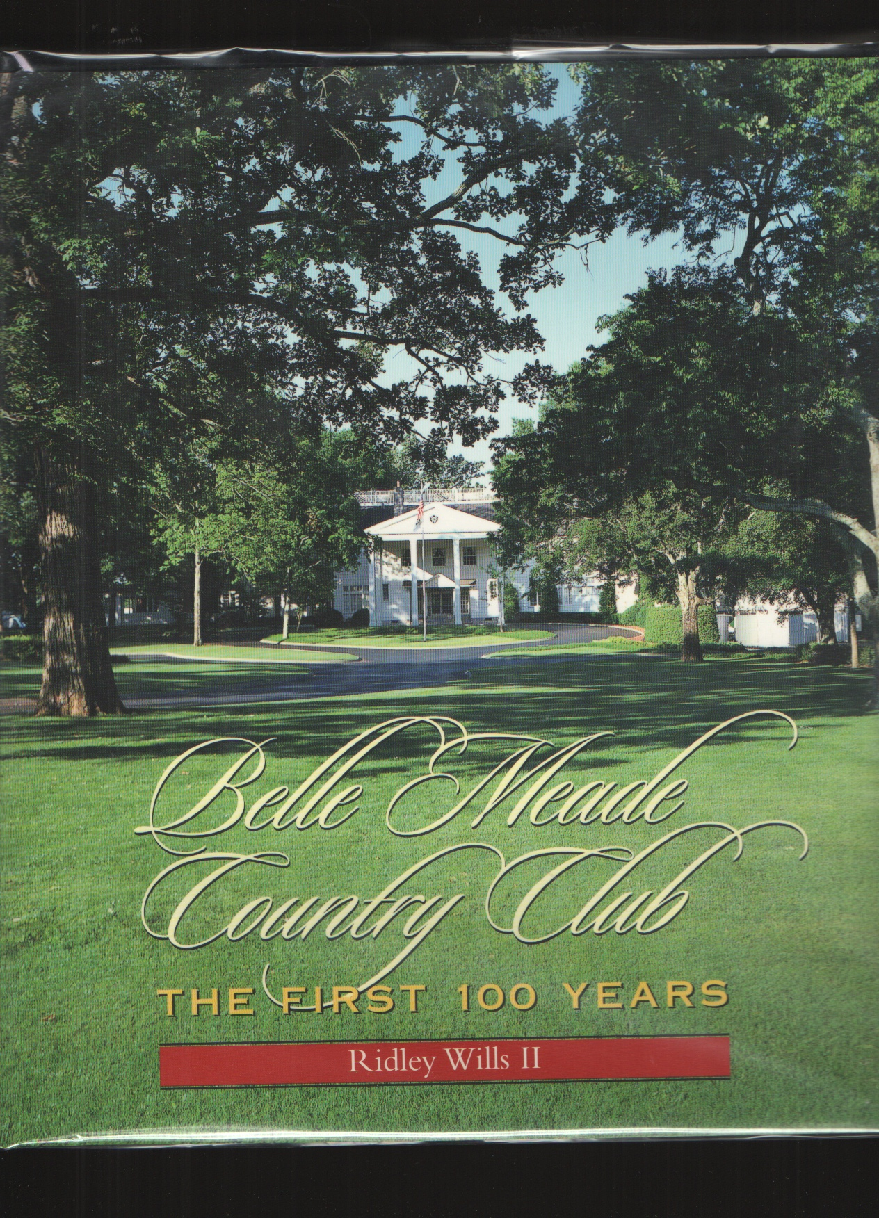 Image for Belle Meade Country Club  The first 100 years