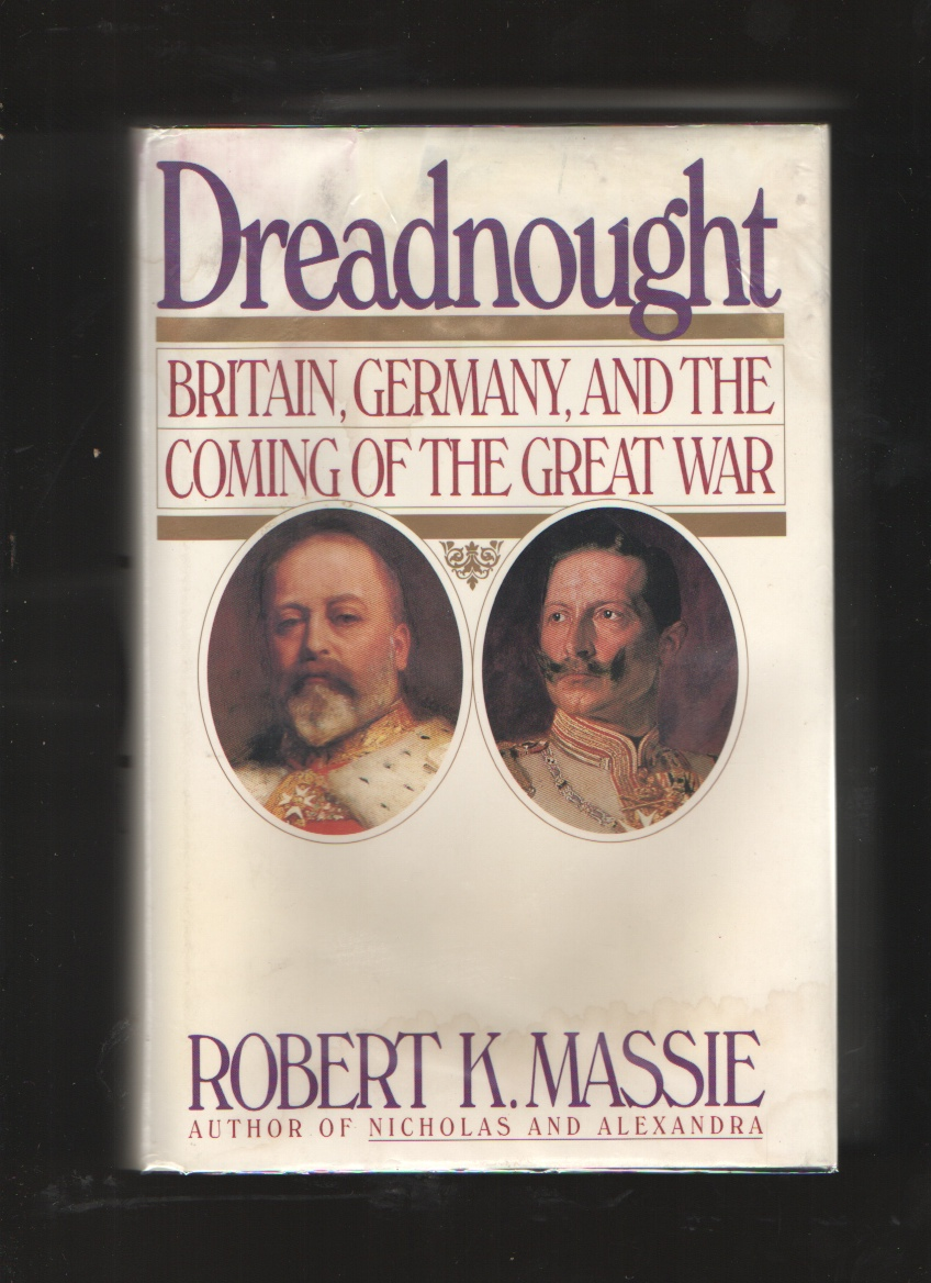 Image for Dreadnought  Britain, Germany, and the Coming of the Great War