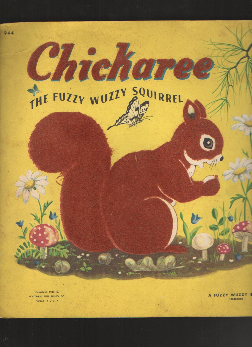 Image for Chickaree The Fuzzy Wuzzy Squirrel
