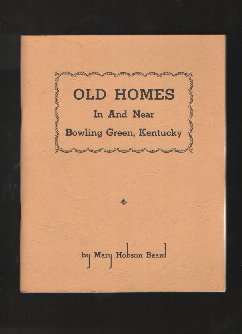 Image for Old homes in and near Bowling Green, Kentucky.