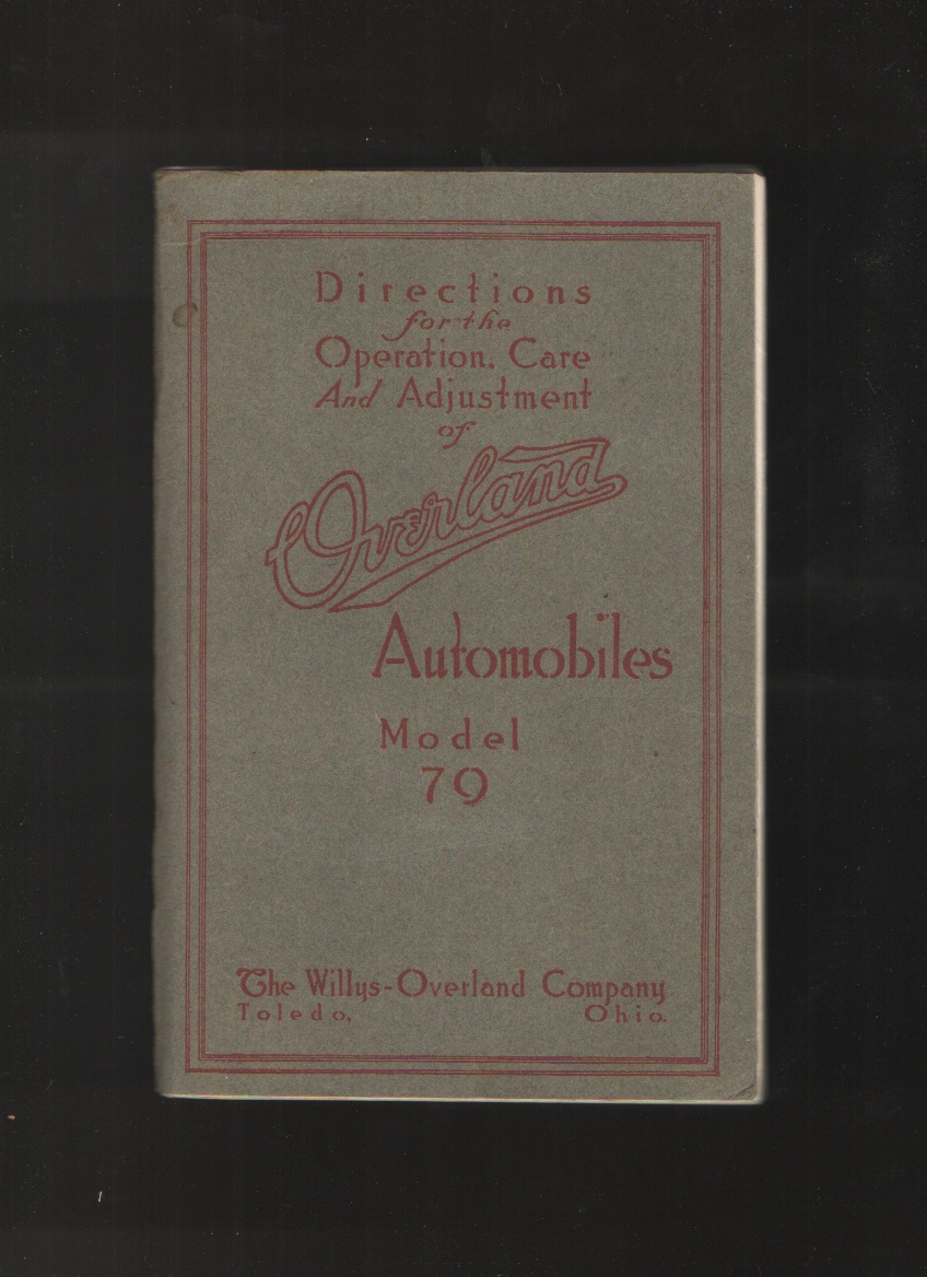 Image for Directions for the Operation, Care and Adjustment of Overland Automobiles, Model 79