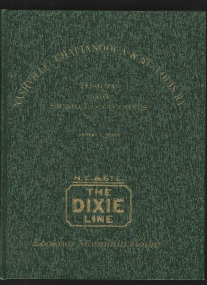 Image for Nashville, Chattanooga & St. Louis RY. History and Steam Locomotives