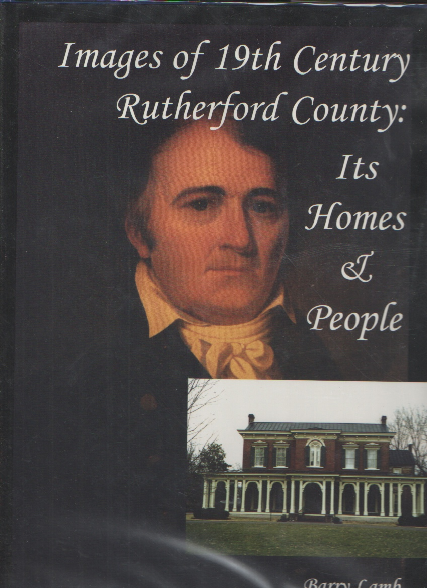 Image for Images of 19th Century Rutherford County  Its Homes and People