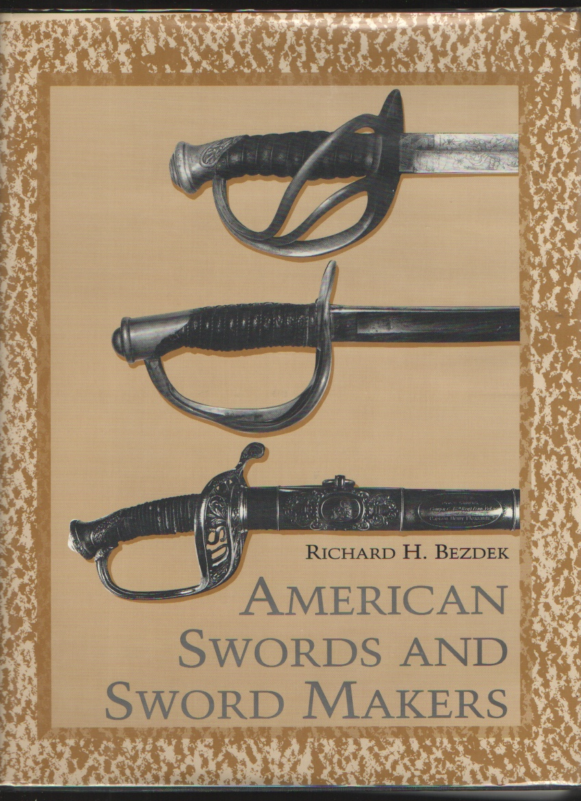 Image for American Swords And Sword Makers   (v. 1)