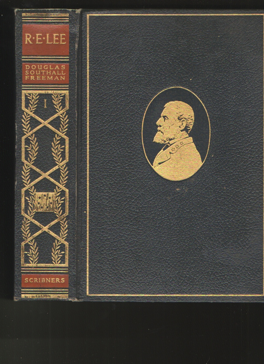 Image for R. E. Lee, a Biography, Vol. I Only Pulitzer Prize Edition