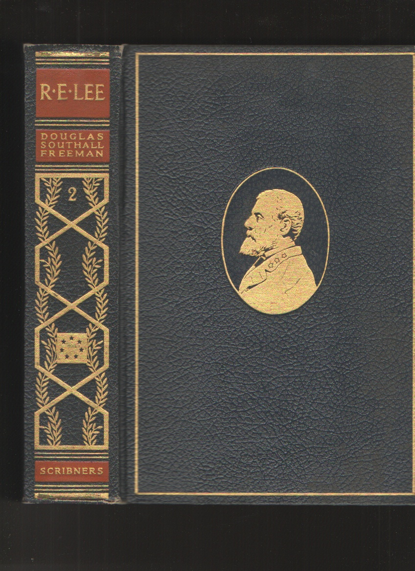 Image for R. E. Lee, a Biography, Vol. II, the Pulitzer Prize Edition