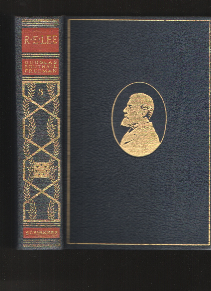 Image for R. E. Lee, a Biography, Vol. III, the Pulitzer Prize Edition