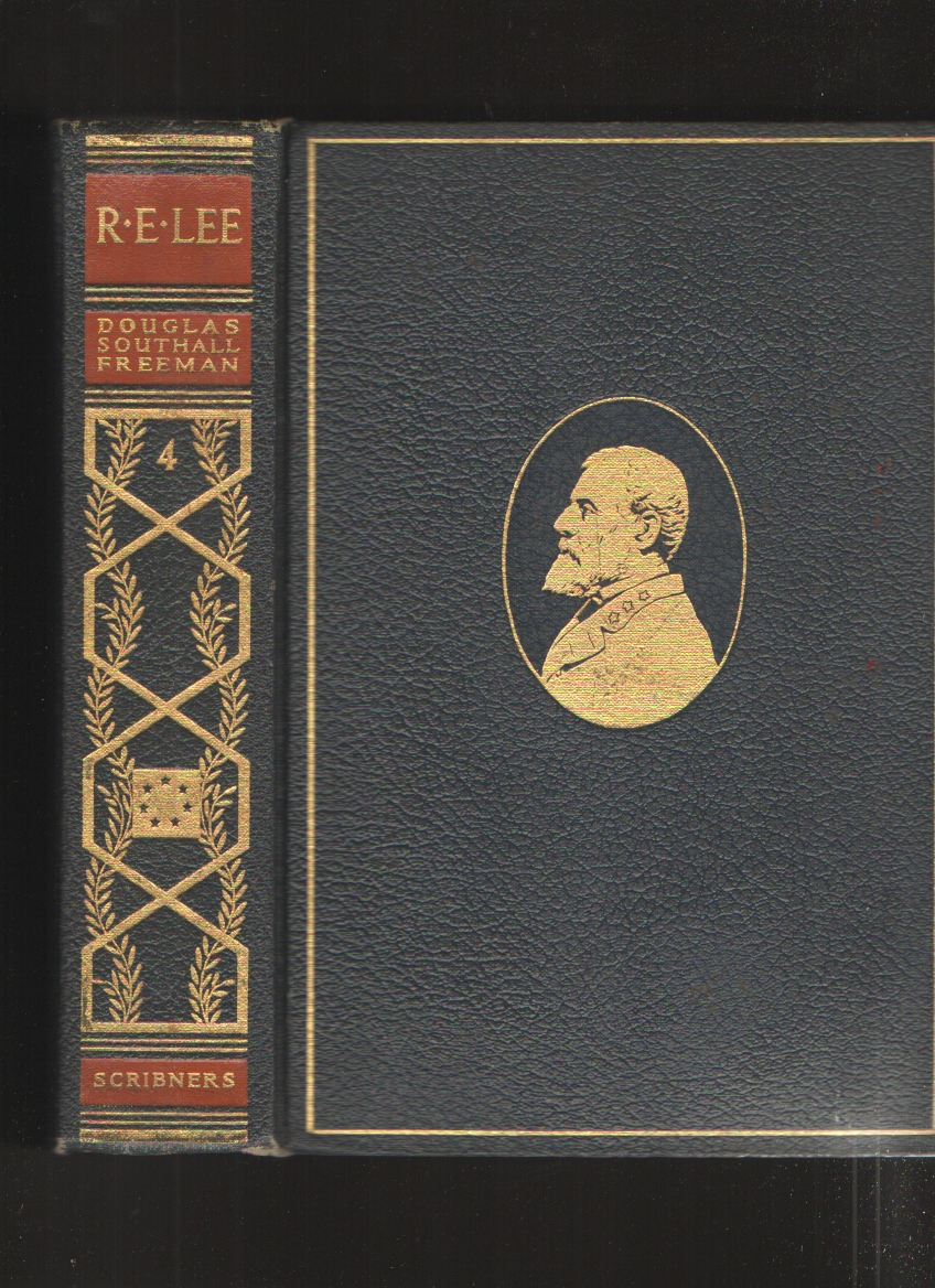 Image for R. E. Lee, a Biography, Vol. IV, the Pulitzer Prize Edition