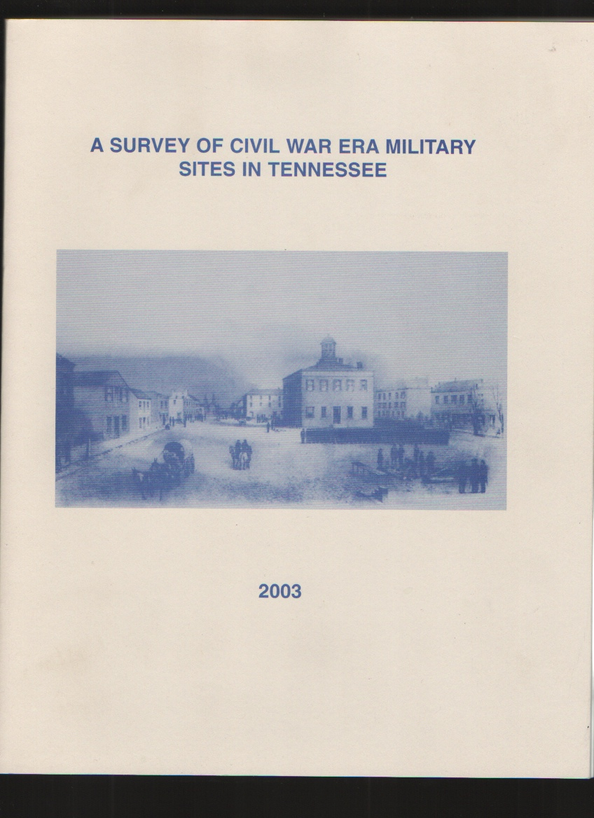Image for A Survey of Civil War Era Military Sites in Tennessee