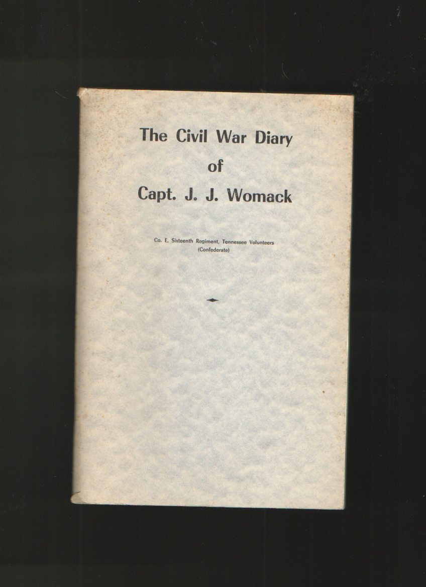 Image for The Civil War Diary of Capt. J. J. Womack