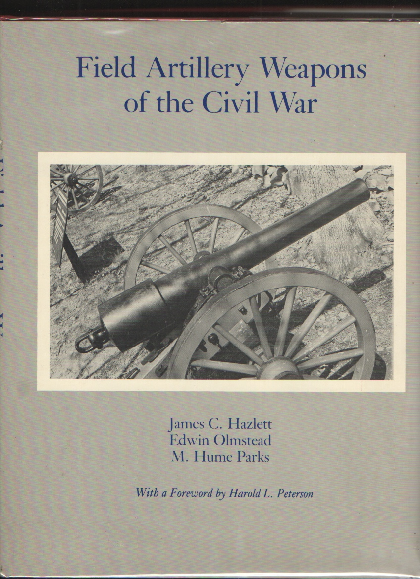 Image for Field Artillery Weapons of the Civil War