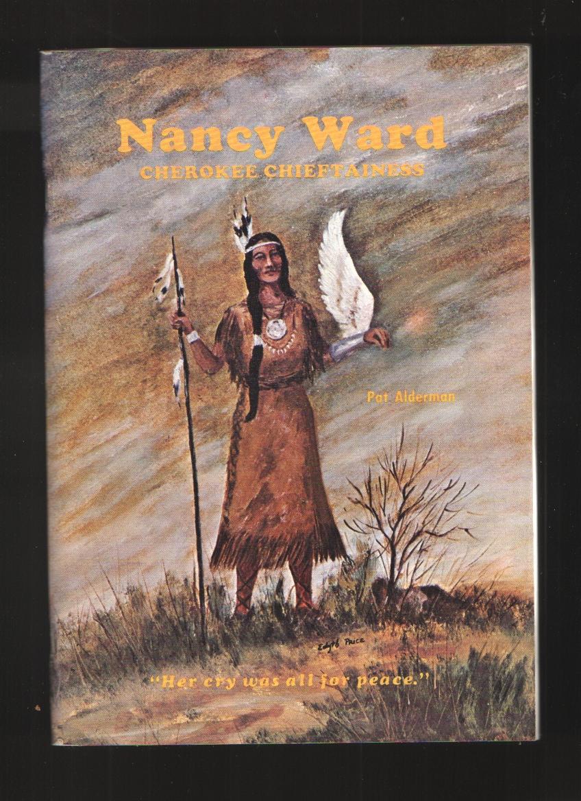Image for Nancy Ward, Cherokee chieftainess, Dragging Canoe, Cherokee-Chickamauga war chief