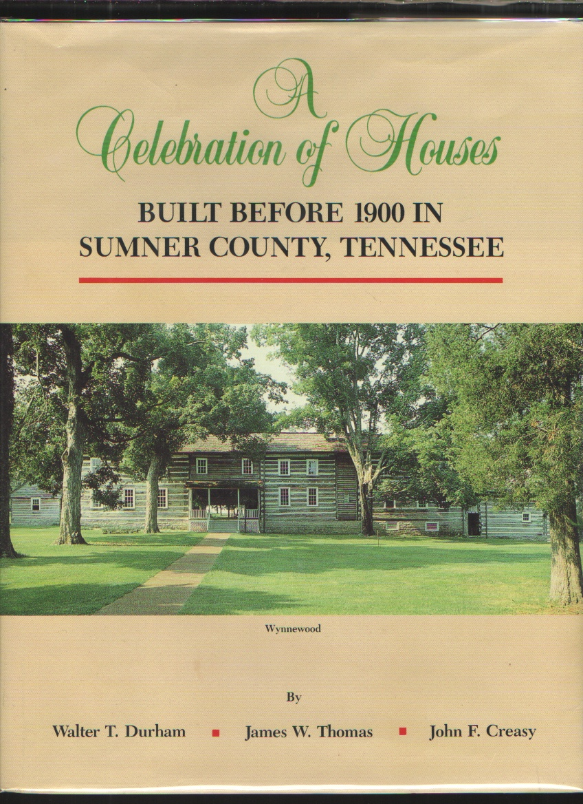 Image for A Celebration of Houses Built before 1900 in Sumner County, Tennessee