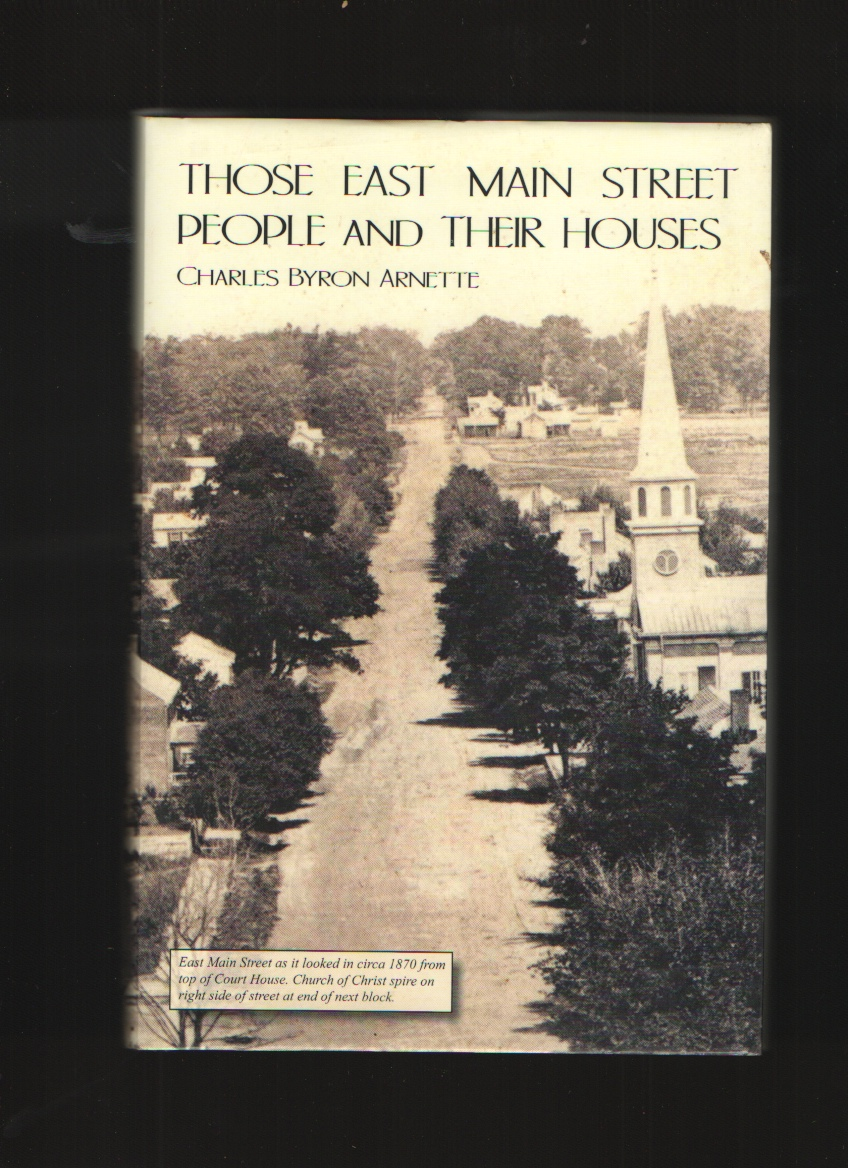Image for Those East Main Street People and Their Houses