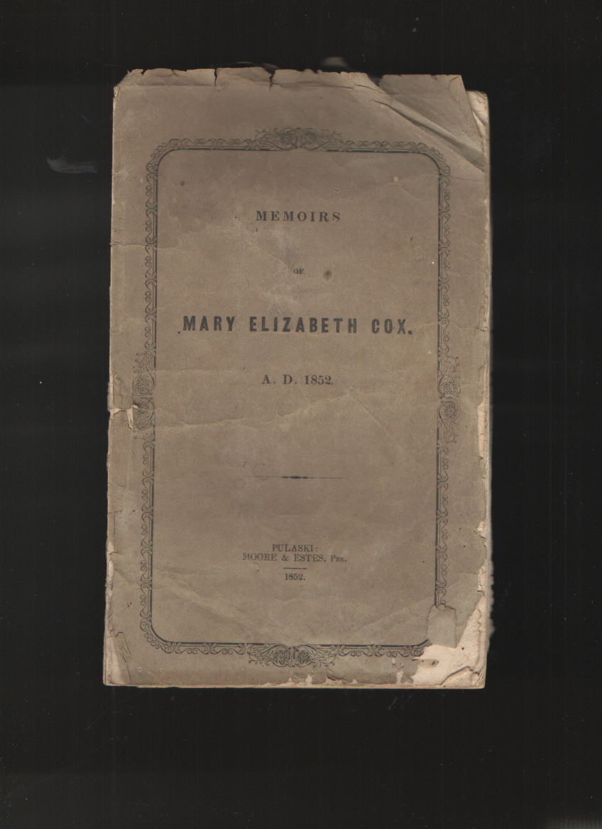 Image for Memoirs of Mary Elizabeth Cox A. D. 1852