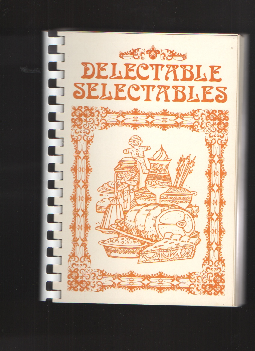 Image for Delectable Selectables Cookbook