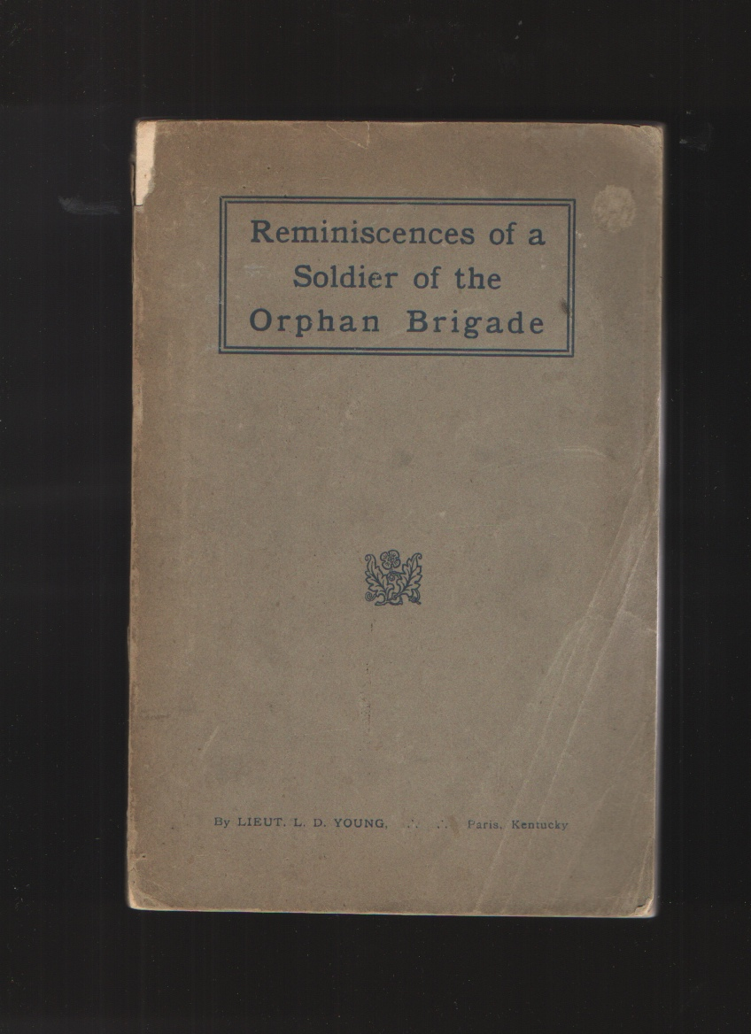 Image for Reminiscences of a Soldier of the Orphan Brigade