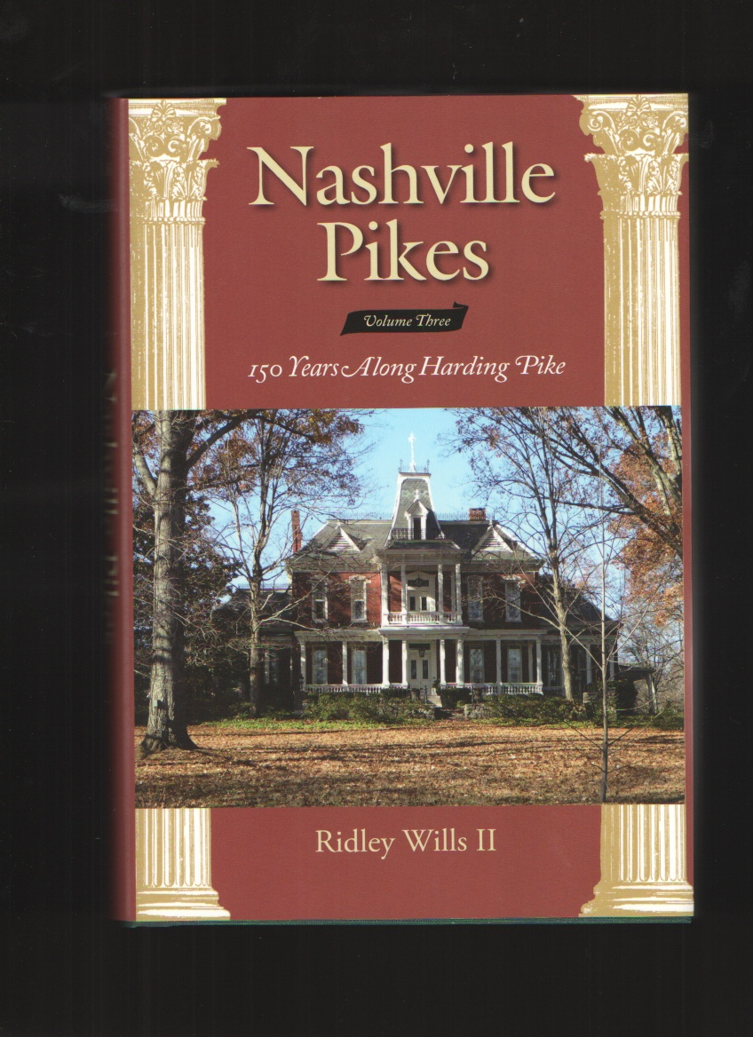 Image for Nashville Pikes, Vol. 3 150 Years Along Harding Pike