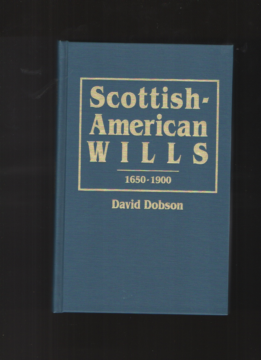 Image for Scottish-American Wills 1650-1900