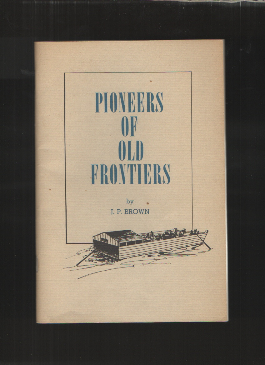 Image for Pioneers of Old Frontiers With Supplements Pioneer Settlers of the Chattanooga Area by Penelope Allen