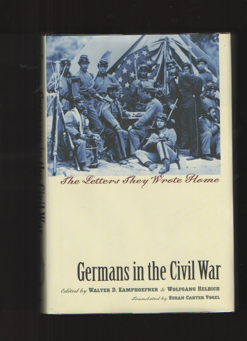 Image for Germans in the Civil War  The Letters They Wrote Home