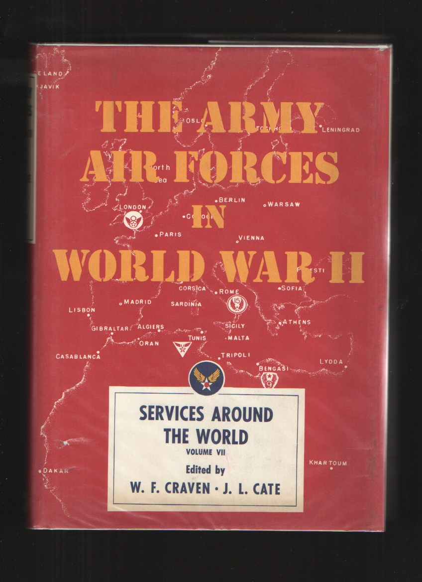 Image for The Army Air Forces in World War Ii  Volume 7: Services Around the World
