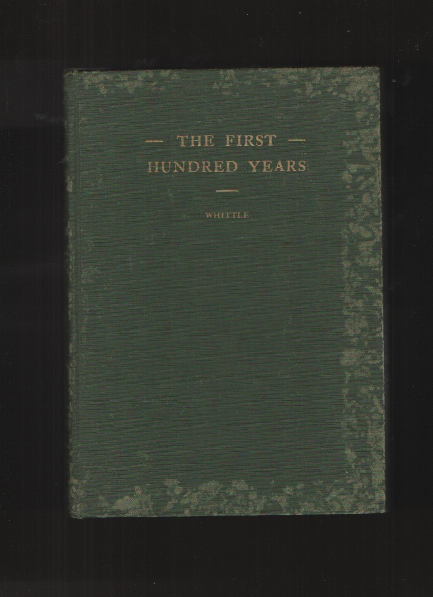 Image for The first hundred years  A history of Trinity Church, Clarksville, Tennessee