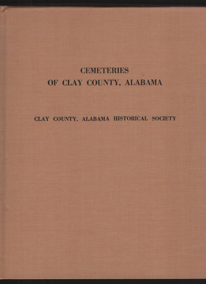 Image for Cemeteries of Clay County, Alabama