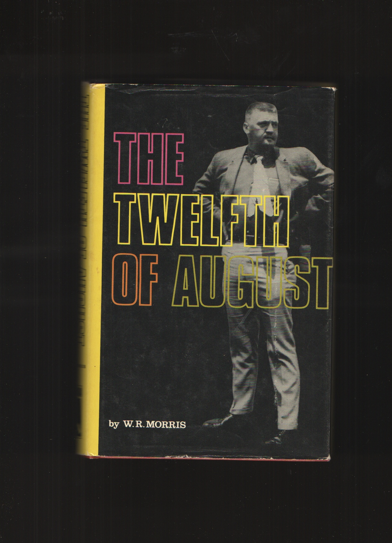 Image for The Twelfth of August, the Story of Buford Pusser, Signed by Buford Pusser