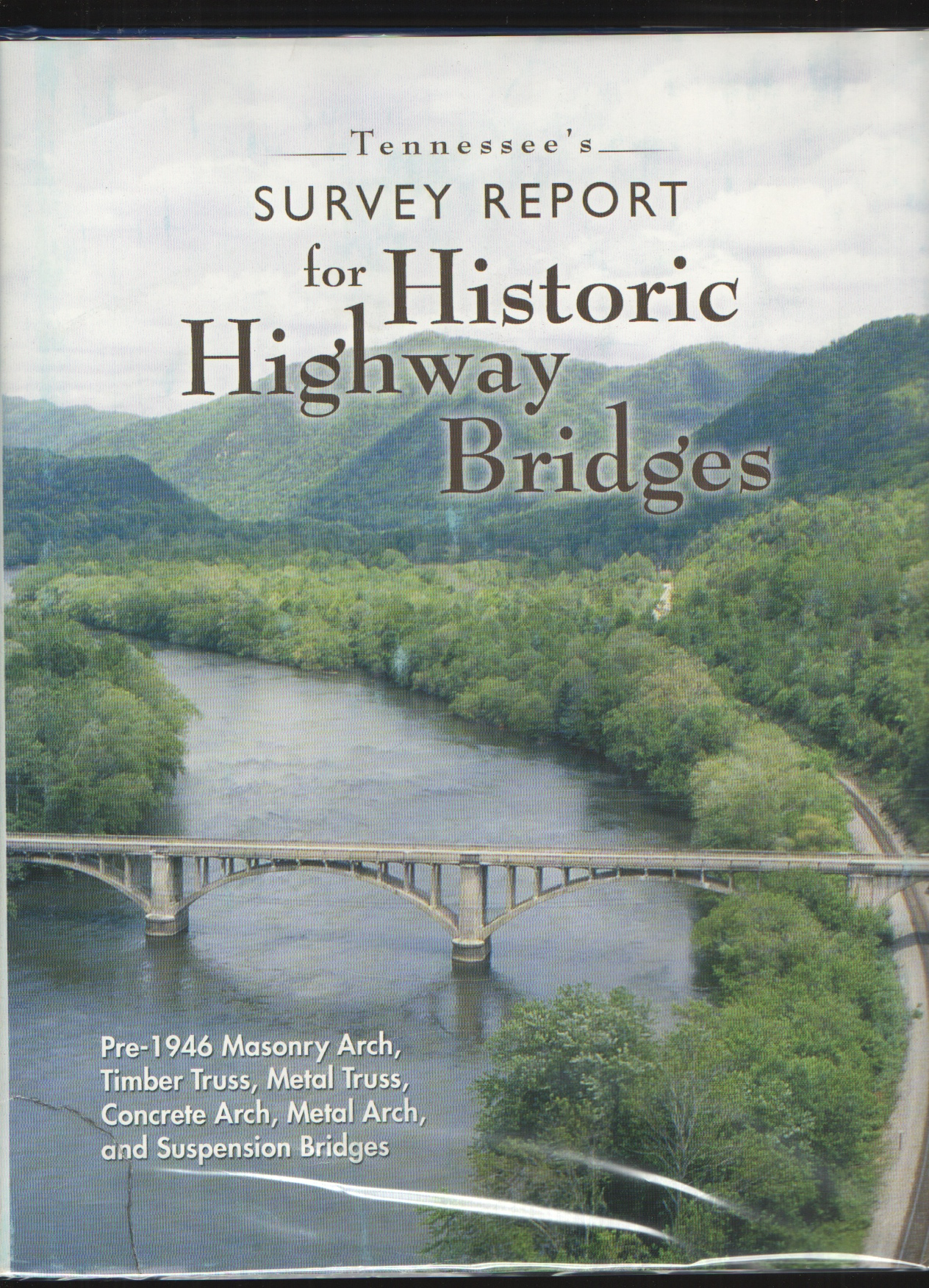 Image for Tennessee's Survey Report for Historic Highway Bridges