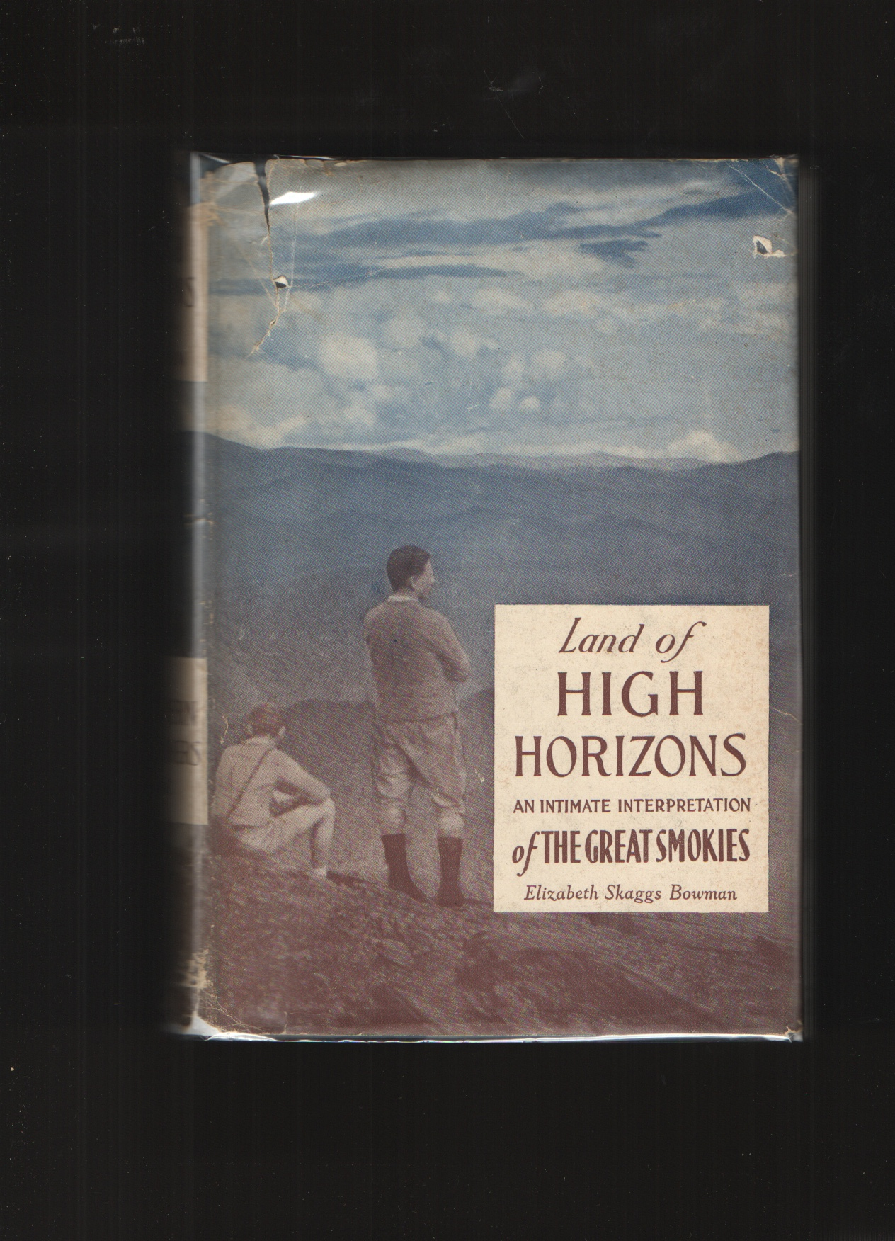 Image for Land of High Horizons An Intimate Interpretation of the Great Smokies