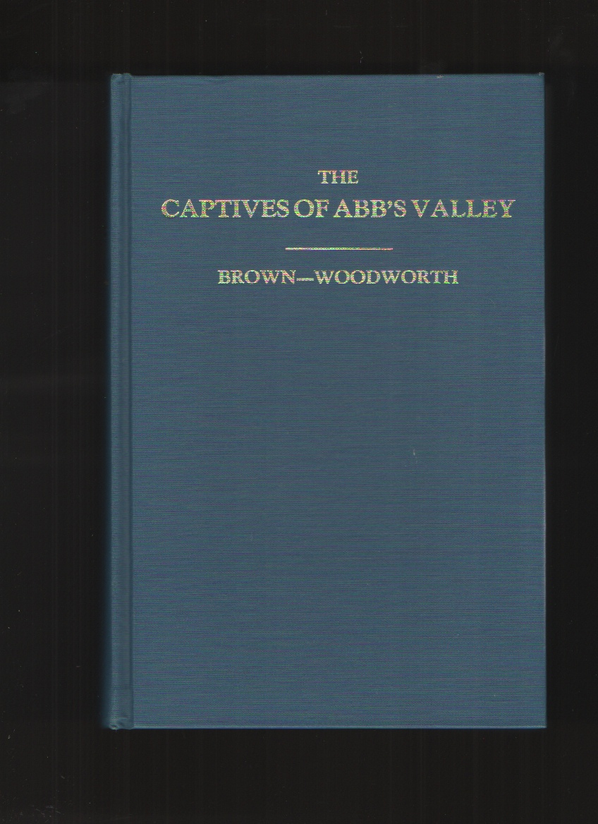 Image for The Captives of Abb's Valley, New Edition A Legend of Frontier Life