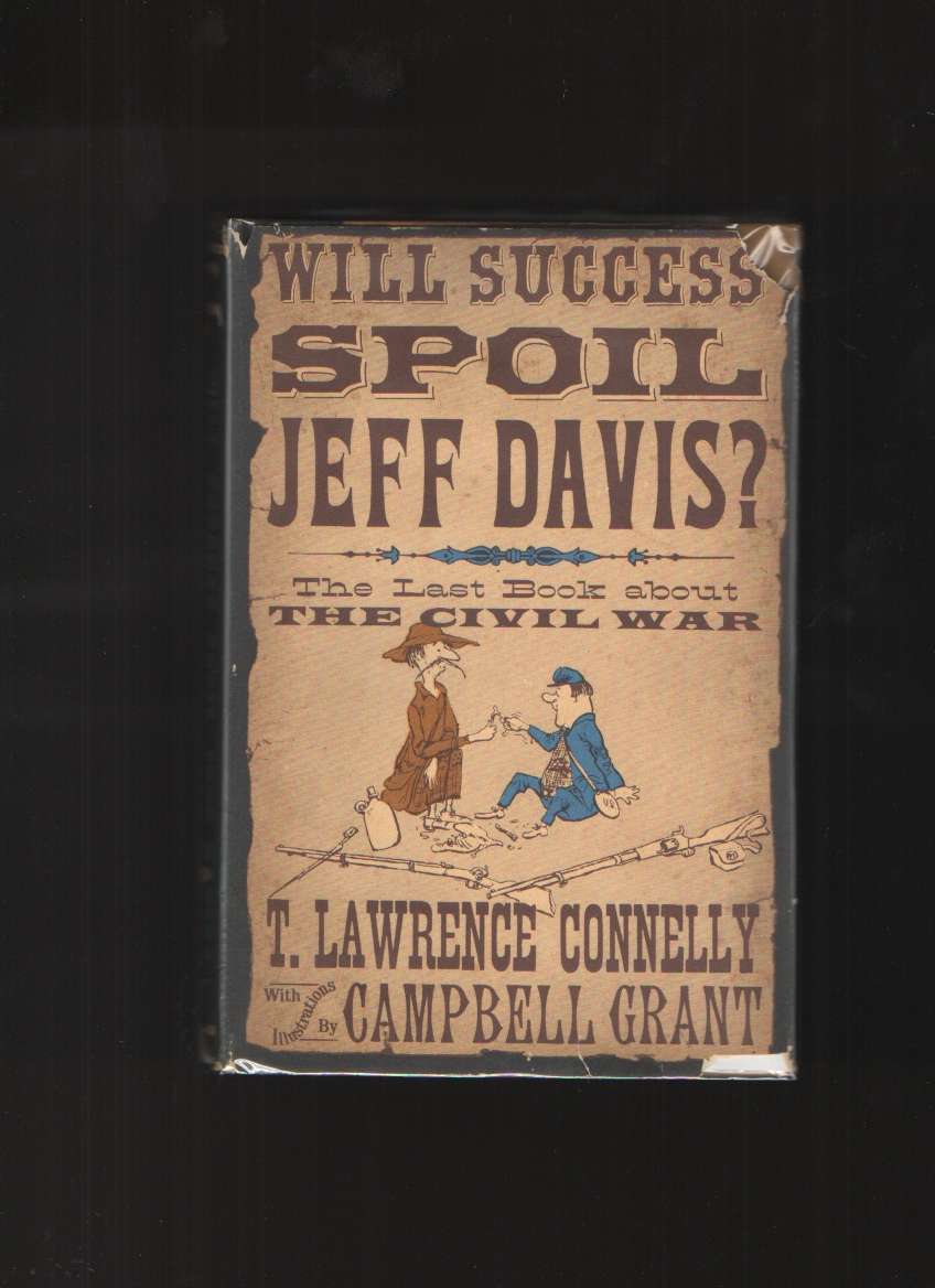 Image for Will Success Spoil Jeff Davis?  The Last Book about the Civil War
