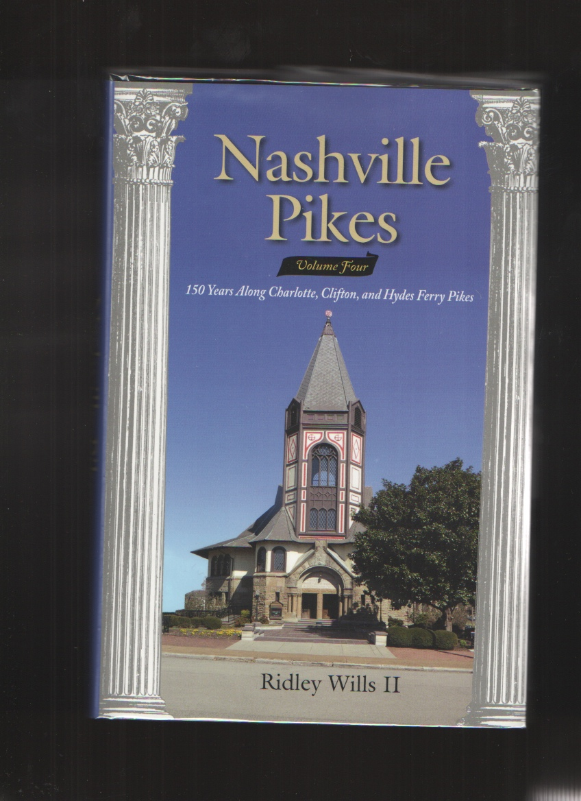 Image for Nashville Pikes, Vol. 4 150 Years Along Charlotte, Clifton and Hydes Ferry Pikes