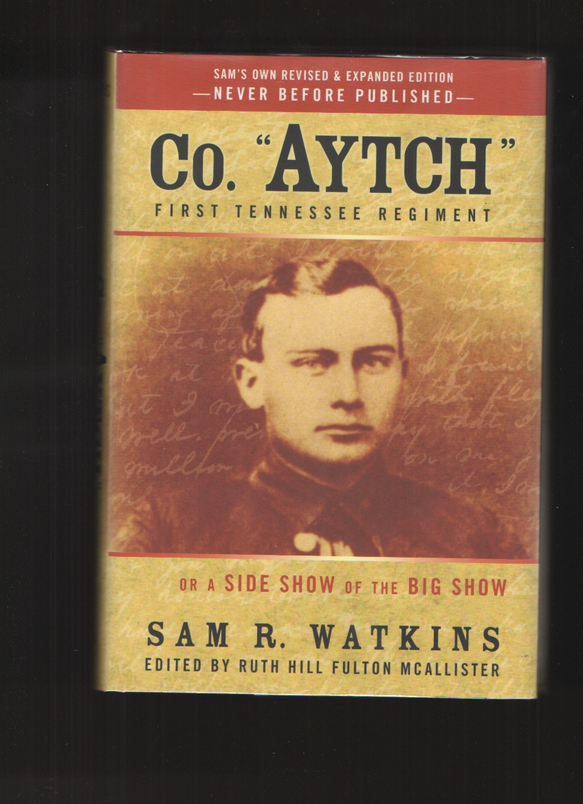 Image for Co. Aytch First Tennessee Regiment