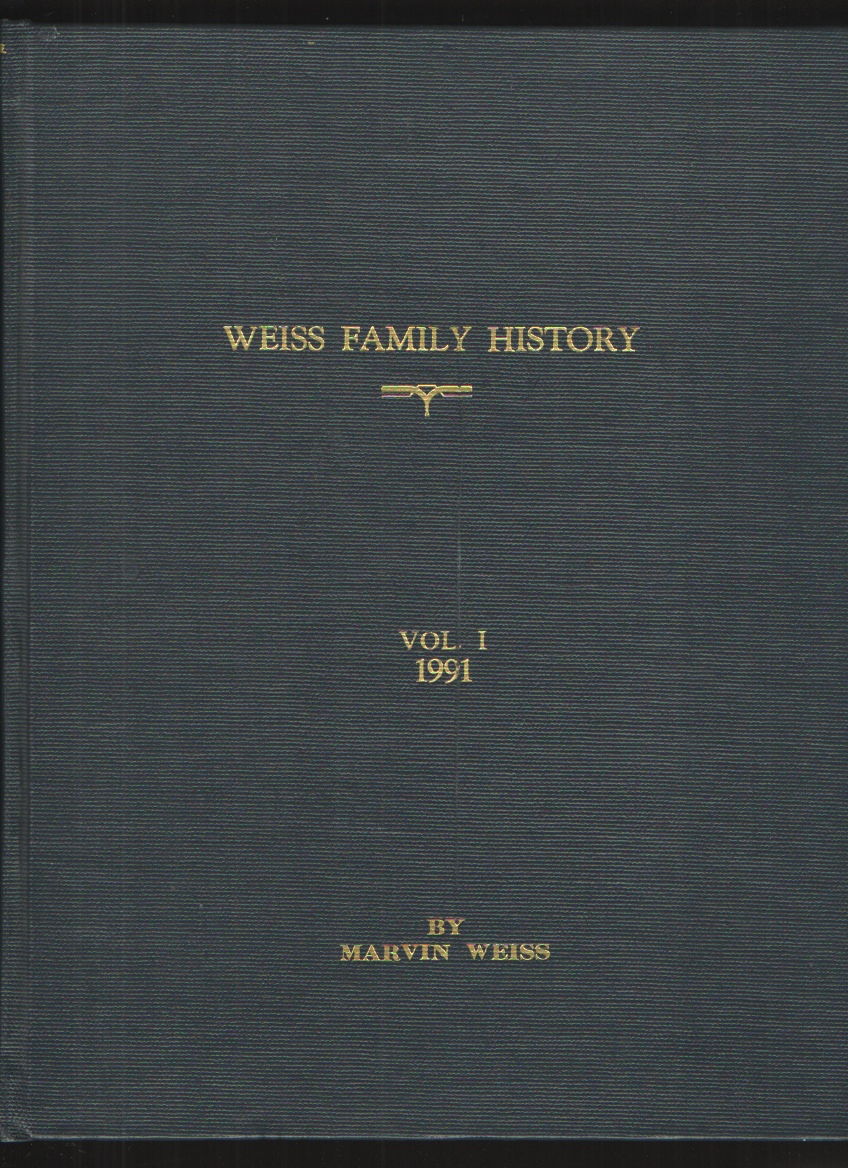 Image for Weiss Family History, Vol. I