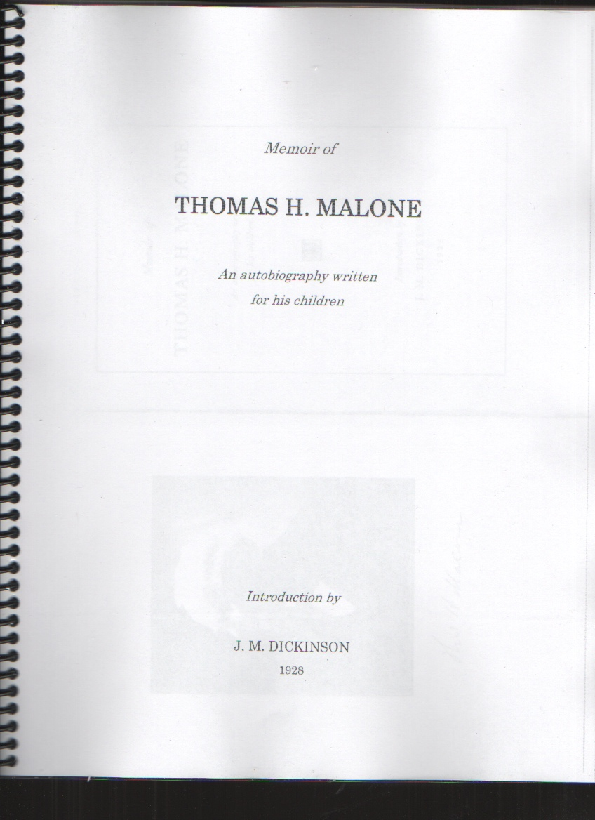 Image for Memoir of Thomas H. Malone An Autobiography Written for His Children