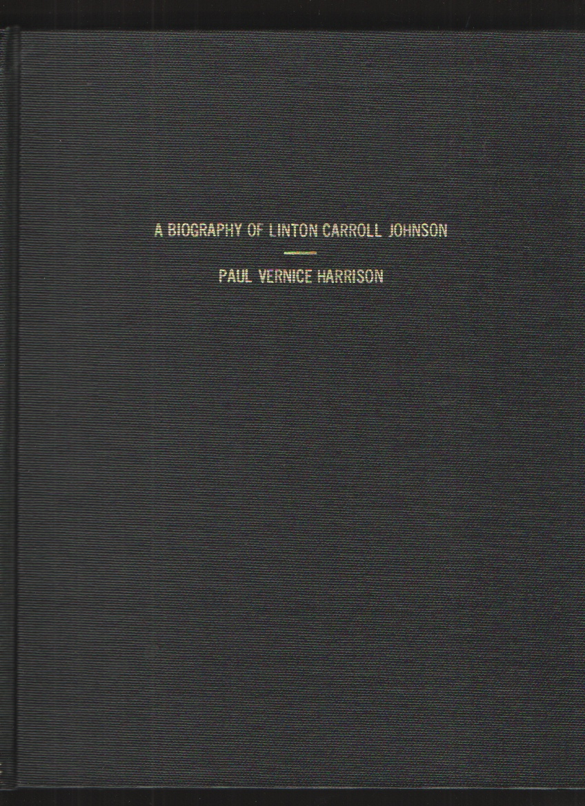 Image for A Biography of Linton Carroll Johnson