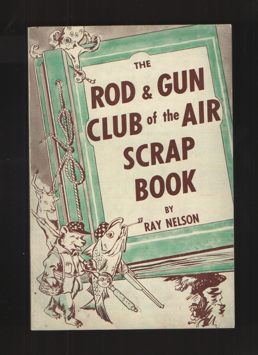 Image for The Rod & Gun Club of the Air Scrap Book