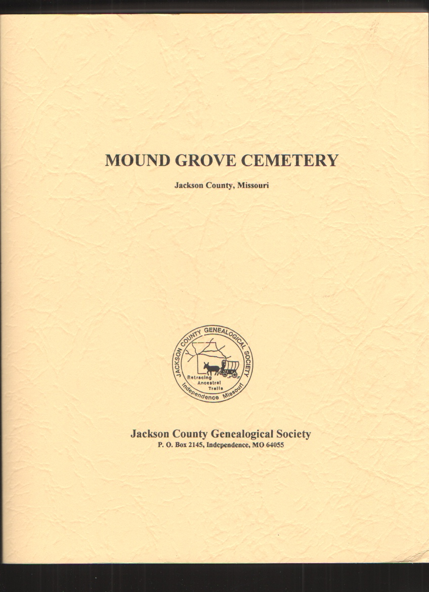 Image for Mound Grove Cemetery, Jackson County, Missouri
