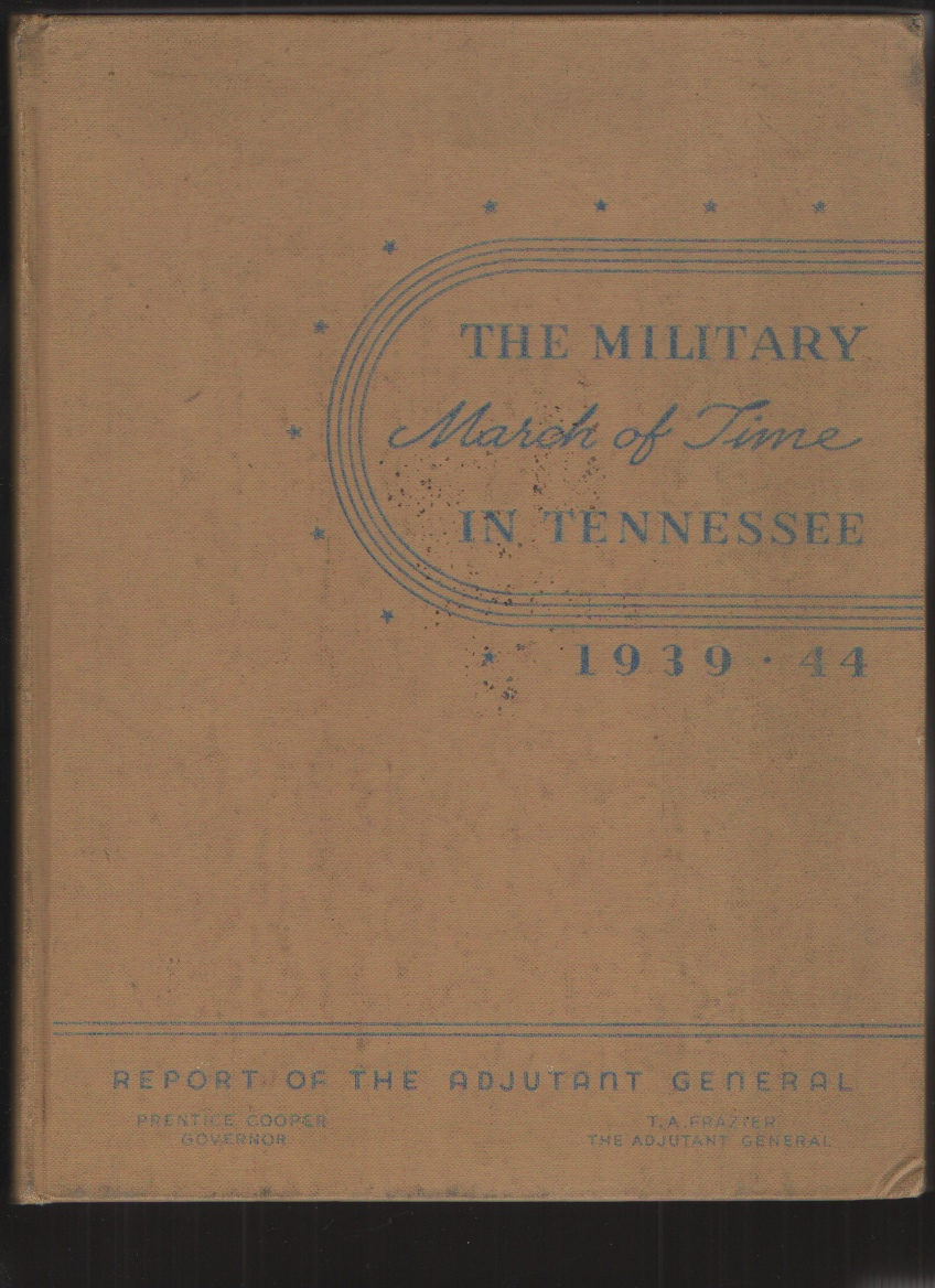 Image for The Military March of Time in Tennessee, 1939-1944