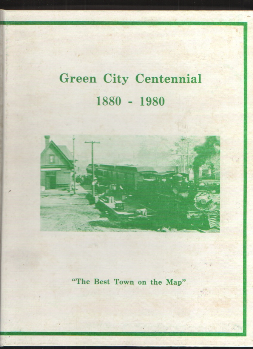 "Image for Green City Centennial 1880-1980  ""The Best Town on the Map"""