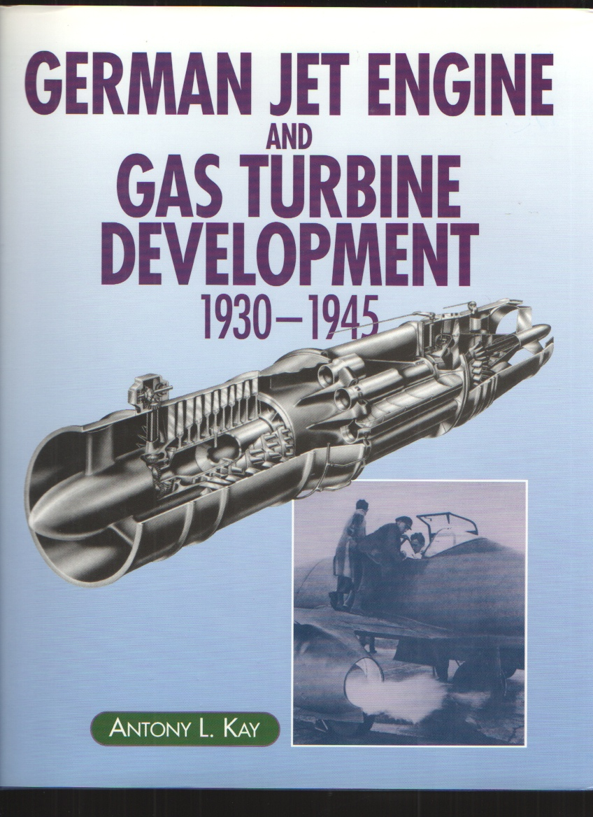 Image for German Jet Engine and Gas Turbine Development, 1930-45