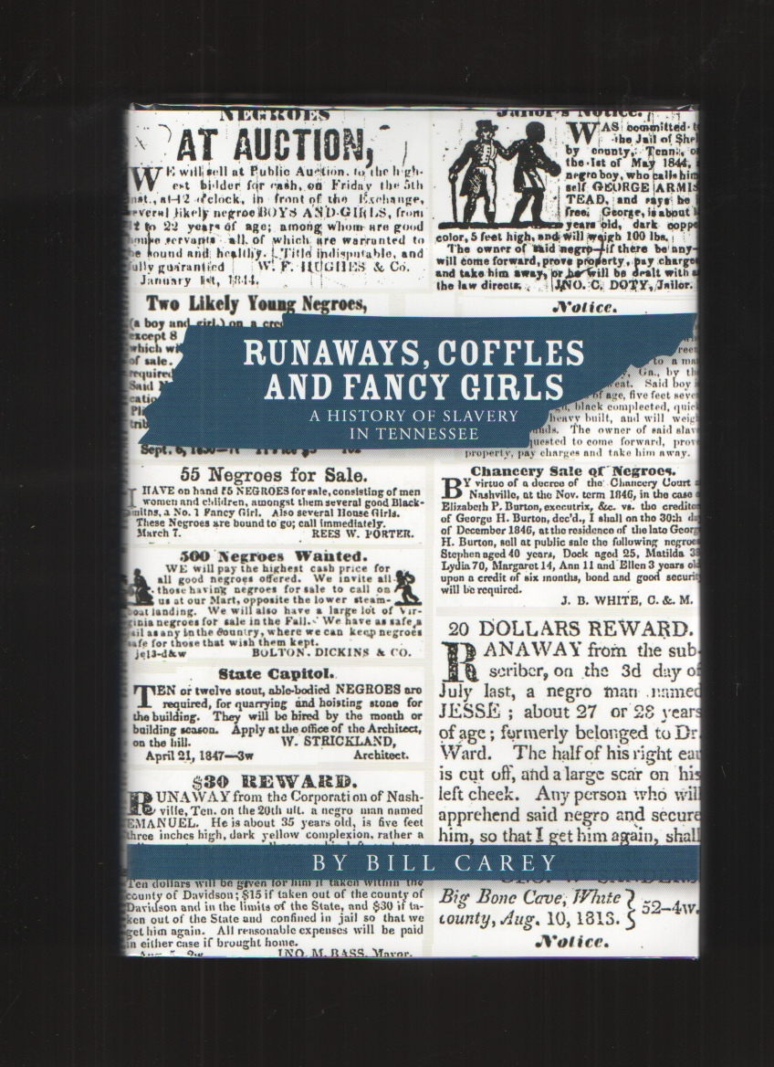 Image for Runaways, Coffles and Fancy Girls  A History of Slavery in Tennessee