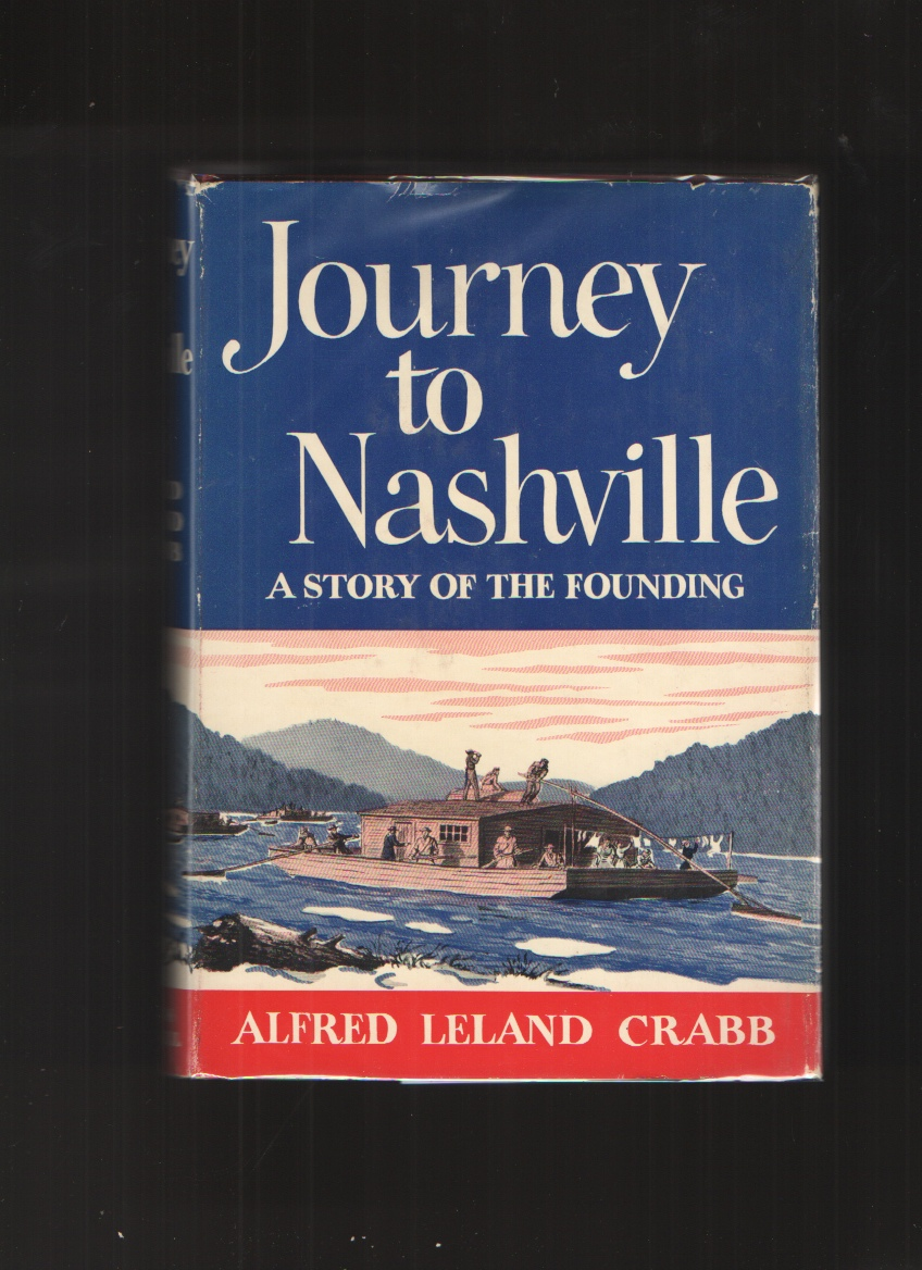Image for Journey to Nashville  A Story of the Founding