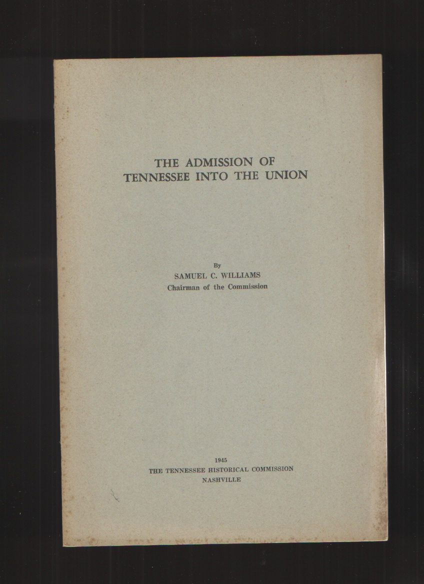 Image for The Admission of Tennessee Into the Union